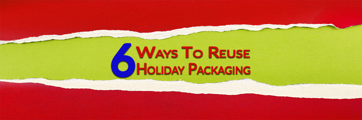 6 Innovative Ways to Reuse Packaging from the Holidays