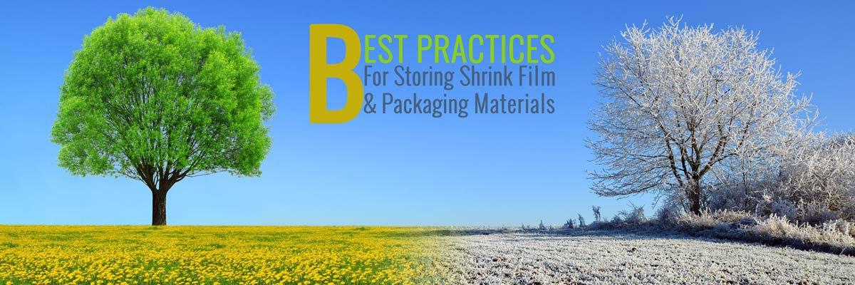 Best Practices for Storing Shrink Film & Packaging Materials