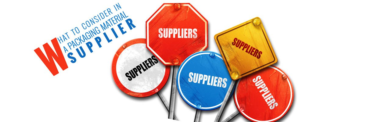 What to Consider in a Packaging Material Supplier