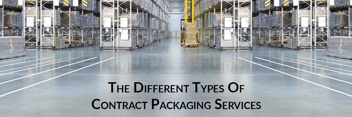The Different Types Of Contract Packaging Services