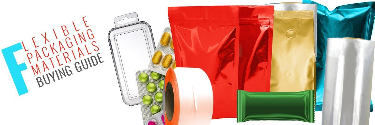 Flexible Packaging Materials Buying Guide