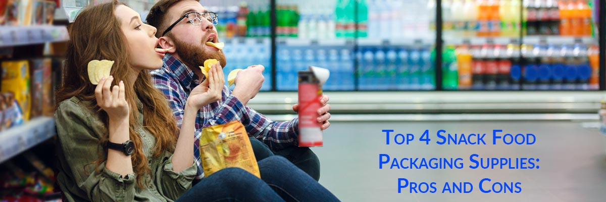 Top 4 Snack Food Packaging Supplies: Pros and Cons