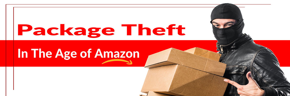 Package Theft In The Age Of Amazon