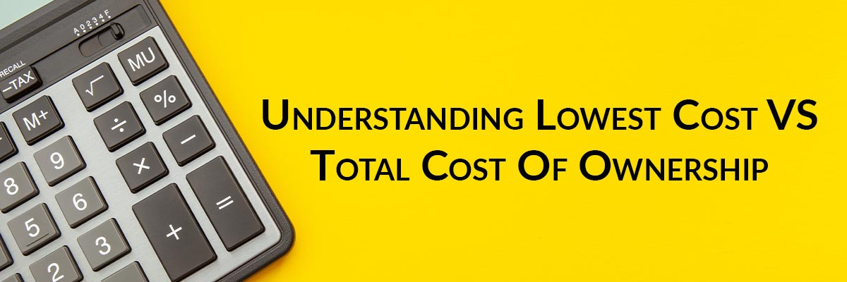 Packaging Machinery: Understanding Lowest Cost VS Total Cost Of Ownership